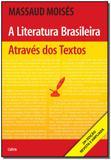 a Literatura Brasileira Através dos Textos ( Revista e Ampliada ) - Cultrix