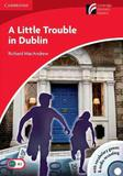 A Little Trouble in Dublin - Audio CD / CDROM American English Cambridge Discovery Readers - Level 1 - Cambridge university brasil