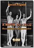A magia do circo - Autor independente