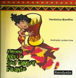 A Menina Akili e Seu Tambor Falante  Verônica Bonfim - Nandyala