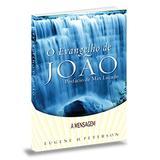 A mensagem o evangelho de joão - Lv034