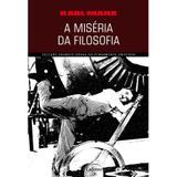 A miséria da filosofia (karl marx) - Lafonte