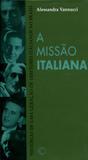 A Missão Italiana - Perspectiva