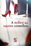 A mulher dos sapatos vermelhos
