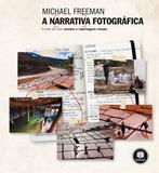A Narrativa Fotográfica