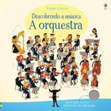 A orquestra : Descobrindo a música