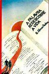 A Palavra Redescobre a Vida - Pe. Afonso Pastore - Emanuel