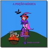 A pocao magica - Autor independente