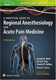 A Practical Approach To Regional Anesthesiology And Acute Pa - Lww