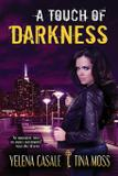 A Touch of Darkness - City owl llc