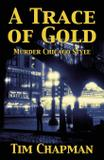 A Trace of Gold - Tim chapman