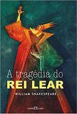 A Tragédia do Rei Lear - Martin claret