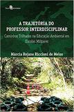 A trajetória do professor interdisciplinar - Paco editorial