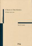 A Trilogia da Terra Espanhola - Edusp