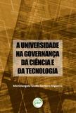 A Universidade na Governança da Ciência e da Tecnologia - Crv