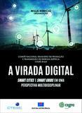 A Virada Digital - Smart Cities e Smart Grids Em Uma Perspectiva Multidisciplinar - Interciência