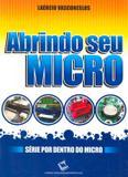 Abrindo seu micro - Lav - laercio vasconcelos
