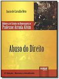 Abuso do direito: biblioteca de estudos em homenag - Jurua