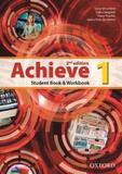 Achieve 1 Students Book And Workbook - Second Edition - Oxford