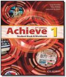 Achieve: student book  workbook - vol.1 - Oxford