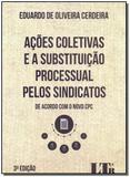 Ações Coletivas e a Substituição Processual Pelos Sindicatos - Ltr editora