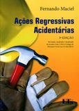 Ações Regressivas Acidentárias - Ltr