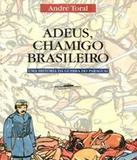 Adeus, Chamigo Brasileiro - Companhia das letras