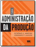 ADMINISTRACAO DA PRODUCAO - 3o ED - Saraiva