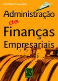 ADMINISTRAÇÃO DE FINANÇAS EMPRESARIAIS   3ª EDIÇÃO - Qualitymark