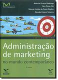 ADMINISTRACAO DE MARKETING NO MUNDO CONTEMPORANEO - 4ª EDICAO - Fgv editora
