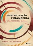 Administração financeira: uma abordagem global - Somos educao