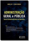 Administracao geral e publica-teoria contextualizada em questoes - juspodivm - Editora juspodivm lv