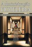 Administração Hoteleira - Desafios e Tendências para o Século XXI