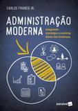 Administração Moderna - Saraiva