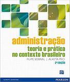 Administracao - Teoria E Pratica No Contexto Brasileiro - 02 Ed - Pearson