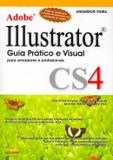 Adobe illustrator cs4 - guia pratico e visual - Alta books