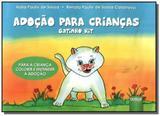 Adocao para criancas: gatinho kit - para a crianca - Jurua