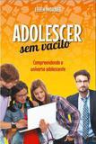 Adolescer sem Vacilo - Conquista