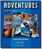 Adventures intermediate: student s book - Oxford