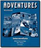 Adventures intermediate: workbook - Oxford