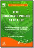 Afo e Orcamento Público na CF e LRF - Questões - Diversas
