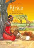 África - contos do rio, da selva e da savana - Girassol callis
