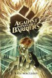 Against Impassable Barriers - Ratatoskr press