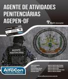 Agente De Atividades Penitenciarias Agepen-df - Alfacon