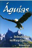 Águias - Um Desafio a Viver nas Alturas Espirituais - Chamada da meia-noite