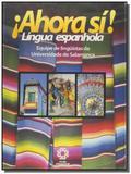 Ahora si! lingua espanhola - Escala