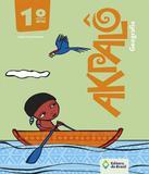 Akpalo - Geografia - 1 Ano - Ef I - 03 Ed - Editora do brasil - didaticos