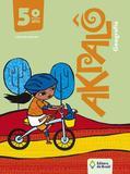 Akpalo - Geografia - 5º Ano - Ensino Fundamental I - 5º Ano - Editora do brasil di