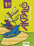 Akpalo - Lingua Portuguesa - 1º Ano - Ensino Fundamental I - 1º Ano - Editora do brasil di