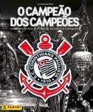 Álbum Corinthians - O Campeão Dos Campeões – (Capa Dura).
